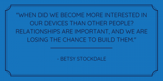 Betsy Stockdale Quote